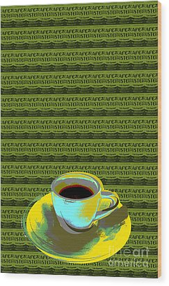 Wood Print featuring the digital art Coffee Cup Pop Art by Jean luc Comperat