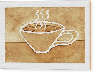 Coffee Wood Print by Tricia Griffith