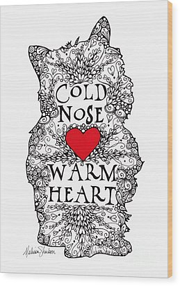 Wood Print featuring the drawing Cold Nose Warm Heart by Melissa Sherbon