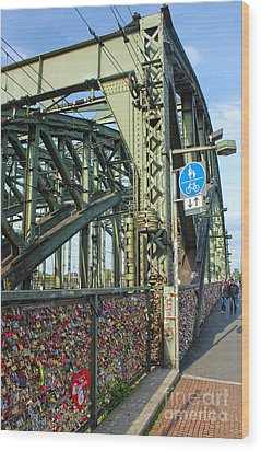 Cologne - Hohenzollern Bridge Wood Print by Gregory Dyer
