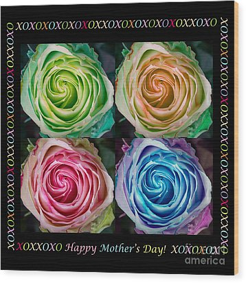 Colorful Rose Spirals Happy Mothers Day Hugs And Kissed Wood Print by James BO  Insogna