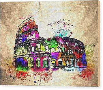 Colosseo Grunge  Wood Print