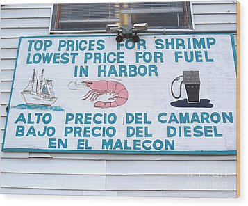 Commercial Shrimp Business In Ft Myers Florida Posted Sign Wood Print by Robert Birkenes