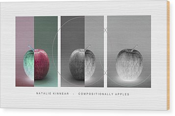 Compositionally Apples Wood Print by Natalie Kinnear