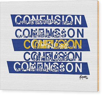 Confusion Wood Print by Agustin Goba