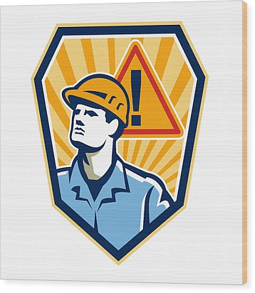 Contractor Construction Worker Caution Sign Retro Wood Print by Aloysius Patrimonio