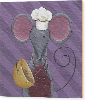Cooking Mouse Kitchen Art Wood Print by Christy Beckwith