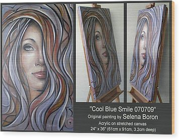 Wood Print featuring the painting Cool Blue Smile 070709 Comp by Selena Boron