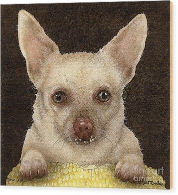 Corn Dog... Wood Print by Will Bullas