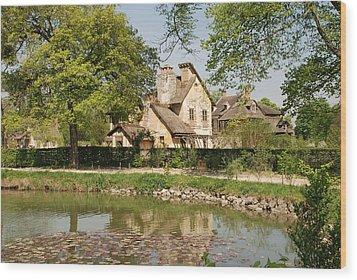 Wood Print featuring the photograph Cottage In The Hameau De La Reine by Jennifer Ancker