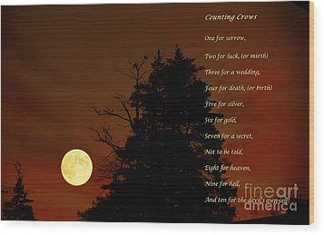 Counting Crows - Old Superstitious Nursery Rhyme Wood Print by Barbara Griffin