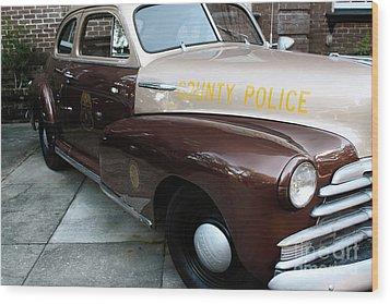 County Police Wood Print by John Rizzuto