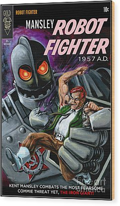 Cover To Mansley Robot Fighter Wood Print by Mark Tavares