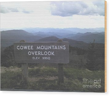 Cowee Mountains Overlook  Wood Print