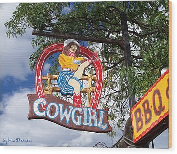 Cowgirl Cafe Wood Print by Sylvia Thornton