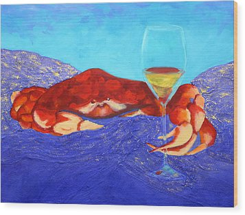 Crab And Chardonnay Wood Print by Nancy Jolley