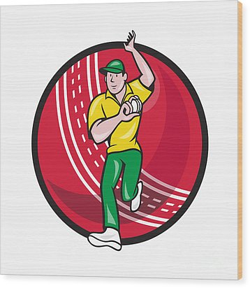 Cricket Fast Bowler Bowling Ball Front Cartoon Wood Print by Aloysius Patrimonio