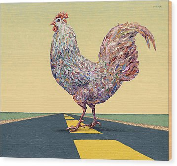 Crossing Chicken Wood Print by James W Johnson