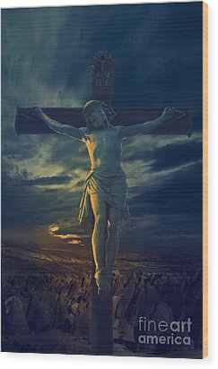 Crucifixcion Wood Print by Jelena Jovanovic