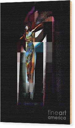 Crucifixion Wood Print by Jodie Marie Anne Richardson Traugott          aka jm-ART