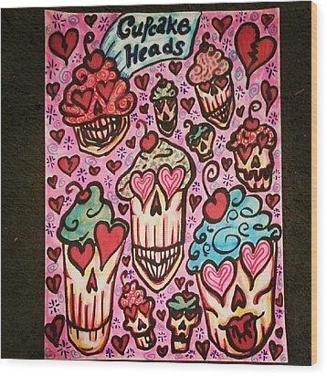 Cupcake Heads Wood Print by Stephanie Bucaria