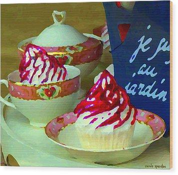 Cupcakes And Tea Je Suis Au Jardin Coffee Shop City Scene Cafe Montreal Food  Art Carole Spandau Wood Print by Carole Spandau