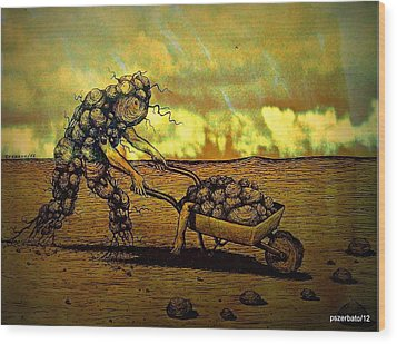 Current State Of Total Disbelief In The Evolution Of The Soul Wood Print by Paulo Zerbato