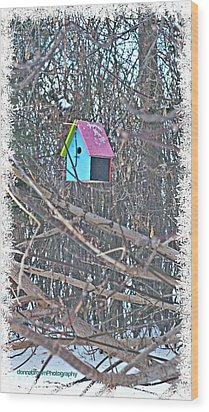 Cutest Little Birdhouse Wood Print by Donna Brown
