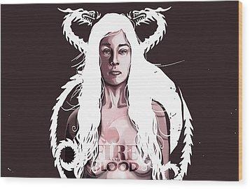 Daenerys Wood Print by Jeremy Scott