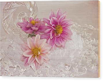 Wood Print featuring the photograph Dahlias And Lace by Sandra Foster