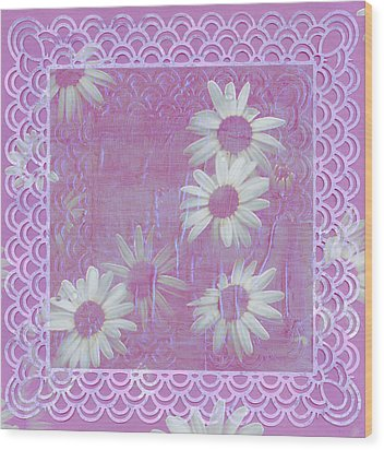 Wood Print featuring the photograph Daisies And Paper Lace by Sandra Foster
