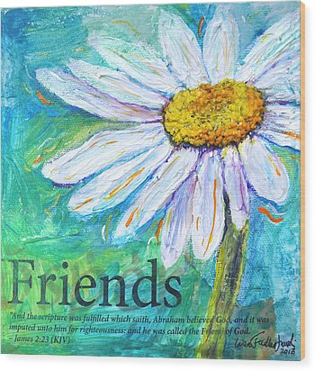 Daisy Friends Wood Print by Lisa Fiedler Jaworski