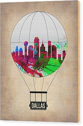 Dallas Air Balloon Wood Print by Naxart Studio