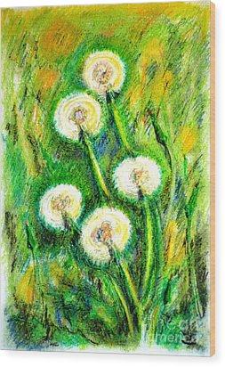 Dandelions Wood Print by Zaira Dzhaubaeva