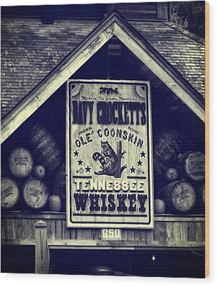 Davy Crocketts Tennessee Whiskey Wood Print by Dan Sproul