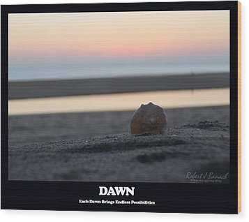 Dawn Wood Print by Robert Banach