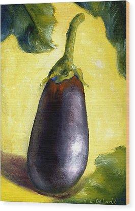 Deep Purple Eggplant Still Life Wood Print by Lenora  De Lude