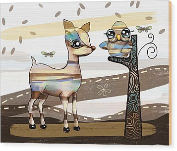 Deer And Owl Wood Print by Karin Taylor