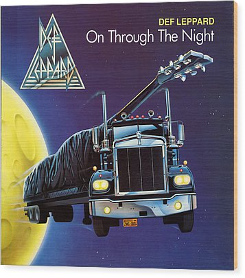 Def Leppard - On Through The Night 1980 Wood Print by Epic Rights
