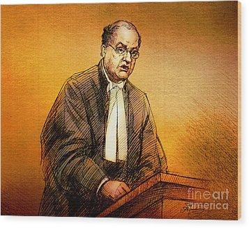 Defence Lawyer Robert Richardson At Richard Kachkar Trial Wood Print