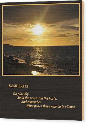 Desiderata Wood Print