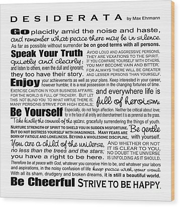 Desiderata - Black And White Square Wood Print
