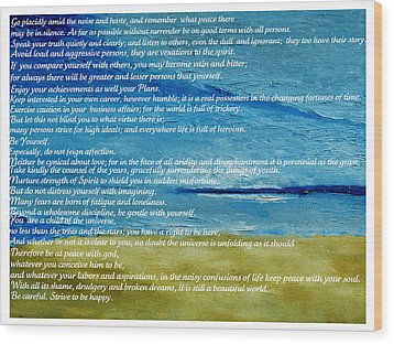 Desiderata Wood Print by Conor Murphy