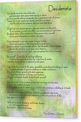 Desiderata - Inspirational Poem Wood Print