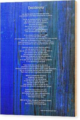 Desiderata On Blue Wood Print