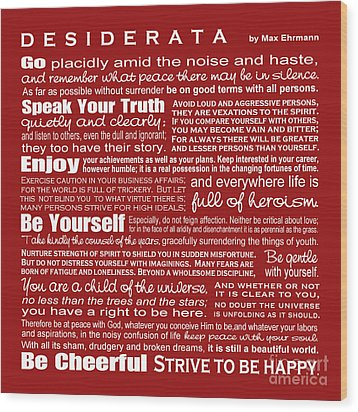 Desiderata - Red Wood Print by Ginny Gaura