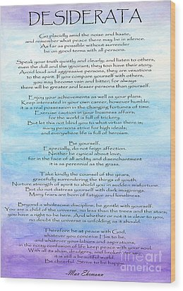 Desiderata Wood Print by Roz Abellera Art