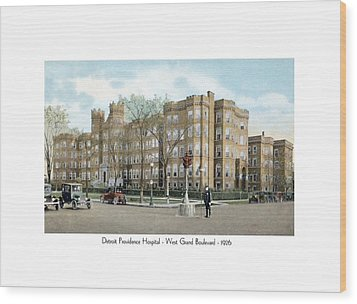 Detroit - Providence Hospital - West Grand Boulevard - 1926 Wood Print