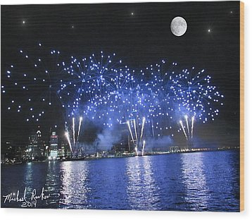 Detroit River Fireworks Wood Print by Michael Rucker