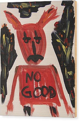 devil with NO GOOD tee shirt Wood Print by Mary Carol Williams